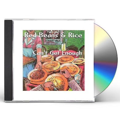 RED BEANS & RICE CAN'T GET ENOUGH CD