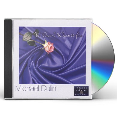Michael Dulin ONE I WAITED FOR CD