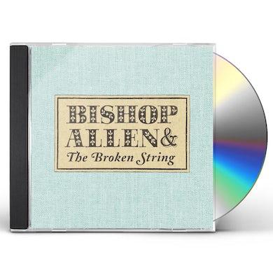 Bishop Allen BROKEN STRING CD