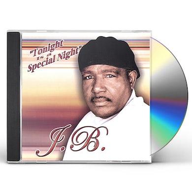 J.B. TONIGHT IS A SPECIAL NIGHT CD