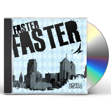 Faster Faster HOPES & DREAMS CD