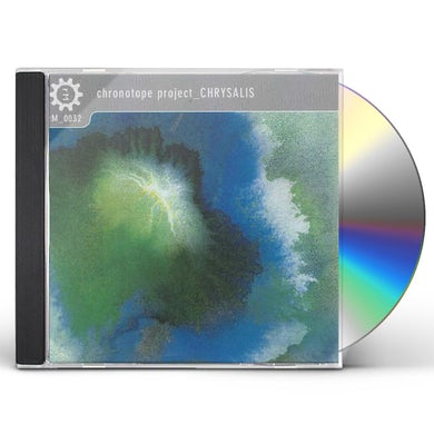 Chronotope Project CHRYSALIS CD