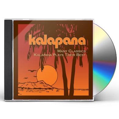 MANY CLASSICS: KALAPANA PLAYS THEIR BEST CD