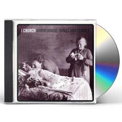 J Church WHOREHOUSE: SONGS & STORIES CD