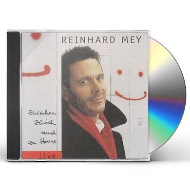 Reinhard Mey ZWISCHEN ZURICH UND ZU HAUS CD