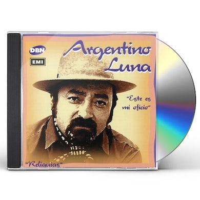 Argentino Luna ESTE ES MI OFICIO CD