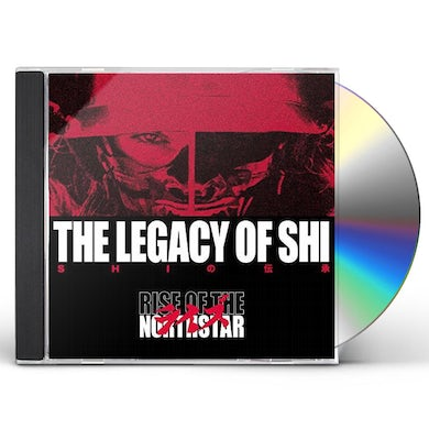 RISE OF THE NORTHSTAR Legacy of Shi CD