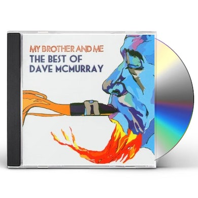 MY BROTHER & ME-BEST OF DAVE MCMURRAY CD