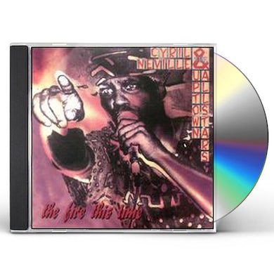Cyril Neville FIRE THIS TIME CD