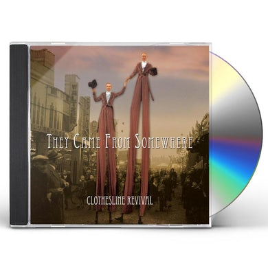 Clothesline Revival THEY CAME FROM SOMEWHERE CD