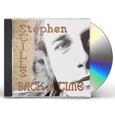 Stephen Stills BACK IN TIME CD