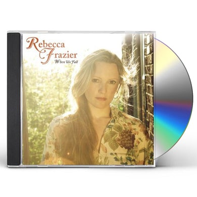 Rebecca Frazier WHEN WE FALL CD