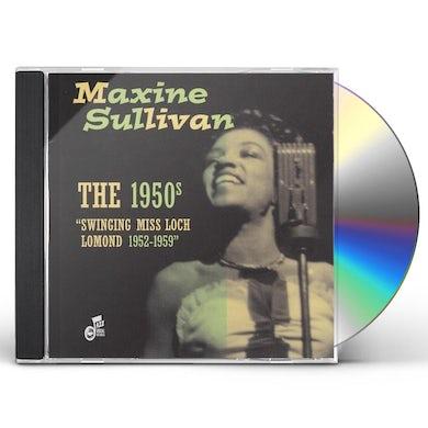 Maxine Sullivan 1950'S: SWINGING MISS LOCH LOMOND 1952-59 CD
