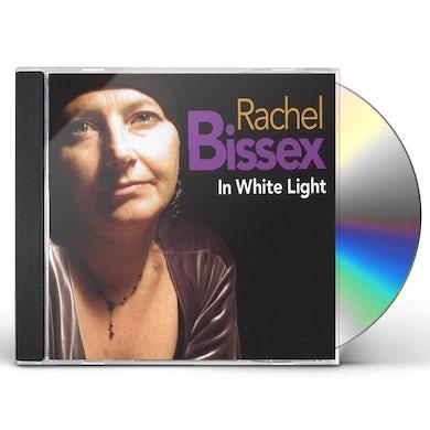 Rachel Bissex IN WHITE LIGHT CD