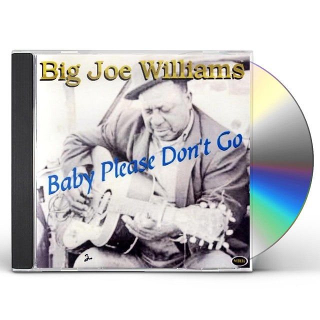 Big Joe Williams BABY PLEASE DON'T GO CD