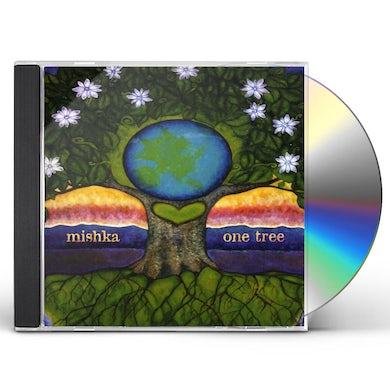 Mishka ONE TREE CD