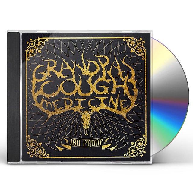Grandpa's Cough Medicine 180 PROOF CD