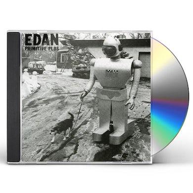 Edan PRIMITIVE PLUS CD