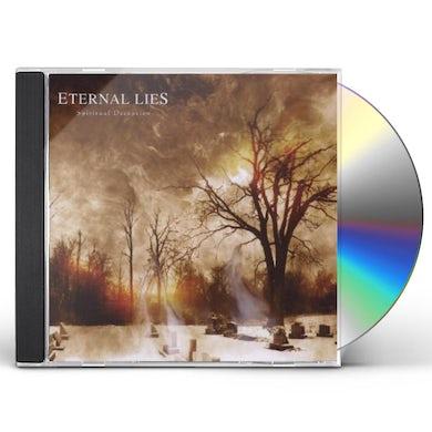 Eternal Lies SPIRITUAL DECEPTION CD