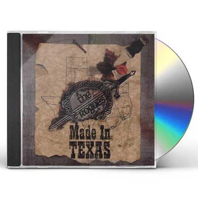 Rogues MADE IN TEXAS CD