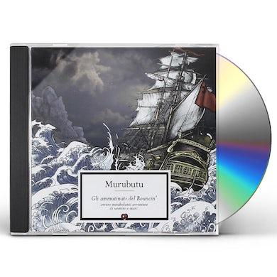 Murubutu GLI AMMUTINATI DEL BOUNCIN CD