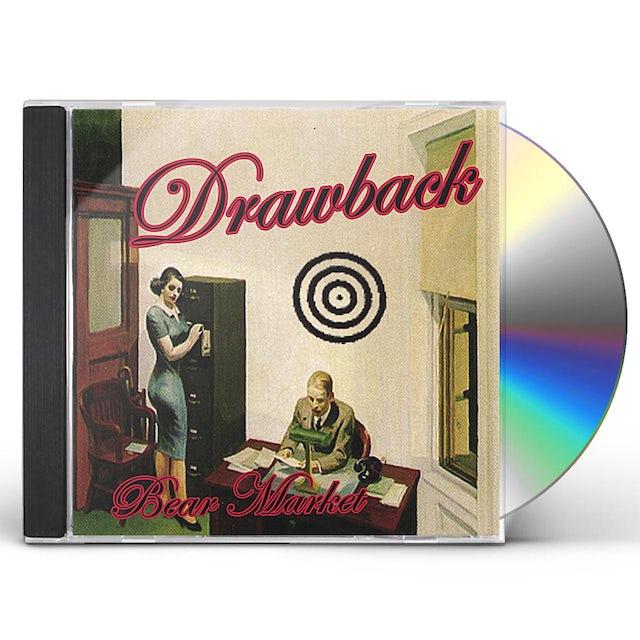 Drawback BEAR MARKET CD