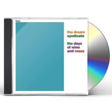 The Dream Syndicate Days of Wine And Roses CD