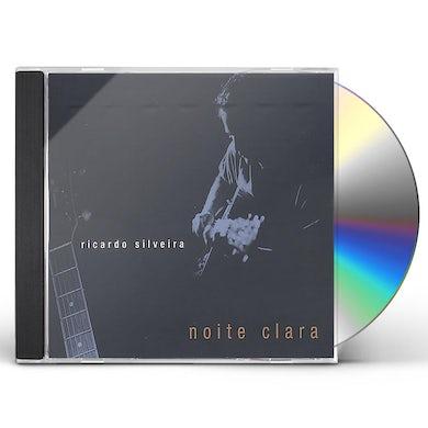 Ricardo Silveira NOITE CLARA CD