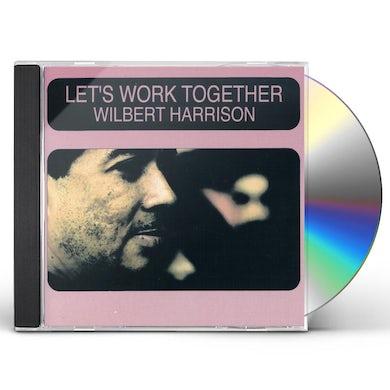 Wilbert Harrison LET'S WORK TOGETHER CD