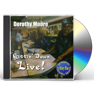 Dorothy Moore GITTIN DOWN LIVE CD