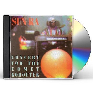 Sun Ra CONCERT FOR THE COMET KOHOUTEK CD