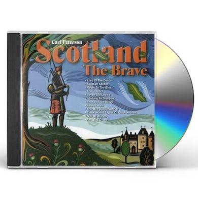 Carl Peterson SCOTLAND THE BRAVE CD
