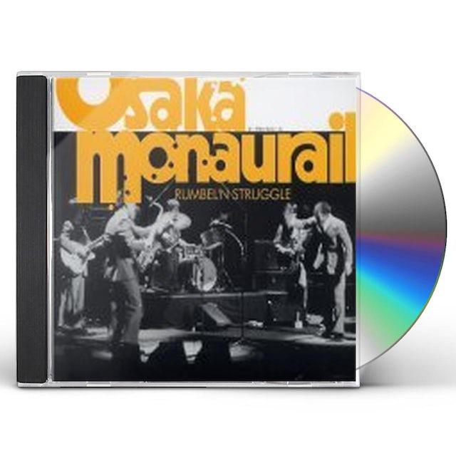 Osaka Monaurail RUMBELN STRUGGLE CD