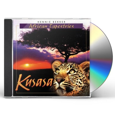 Hennie Bekker AFRICAN TAPESTRIES - KUSASA CD
