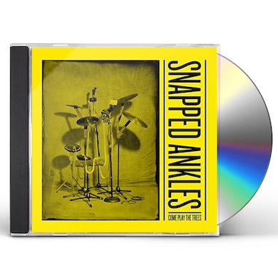 Snapped Ankles COME PLAY THE TREES CD