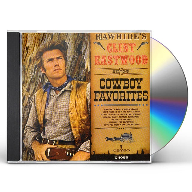 RAWHIDE'S CLINT EASTWOOD SINGS COWBOY FAVORITES CD
