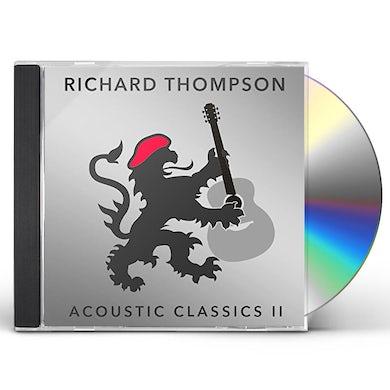 Richard Thompson ACOUSTIC CLASSICS II CD