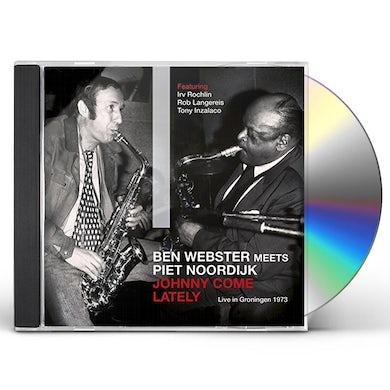 Ben Webster JOHNNY COME LATELY: LIVE IN GRONINGEN 1973 CD