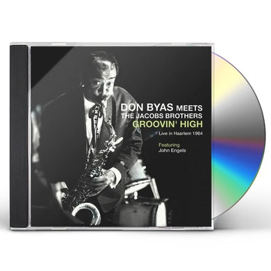 Don Byas MEETS THE JACOB BROTHERS: GROOVIN HIGH CD