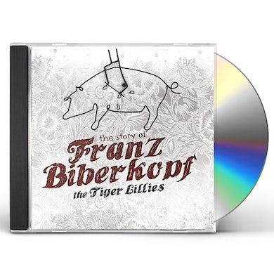 Tiger Lillies STORY OF FRANZ BIBERKOPF CD