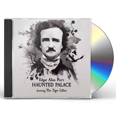 Tiger Lillies EDGAR ALLEN POE'S HAUNTED PALACE CD