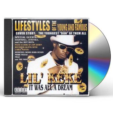 Lil Keke IT WAS ALL A DREAM CD