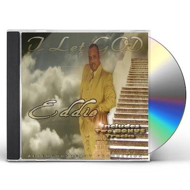 Eddie I LET GOD CD