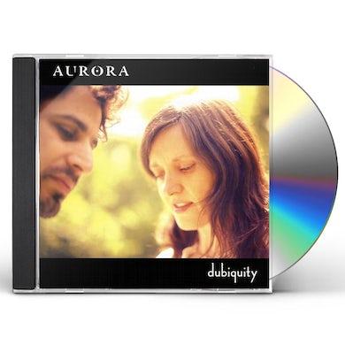 Aurora DUBIQUITY CD