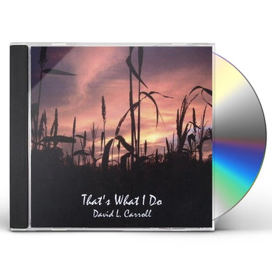 David Carroll THAT'S WHAT I DO CD
