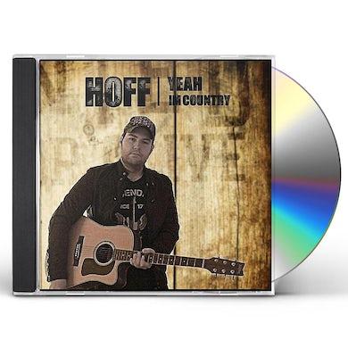 HOFF YEAH I'M COUNTRY! CD