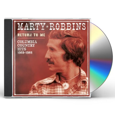 Marty Robbins RETURN TO ME: COLUMBIA COUNTRY HITS 1959-82 CD