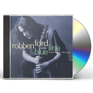 Robben Ford Handful Of Blues CD