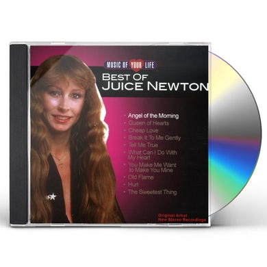 MUSIC OF YOUR LIFE: BEST OF JUICE NEWTON CD