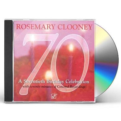 Rosemary Clooney 70: SEVENTIETH BIRTHDAY CELEBRATION CD